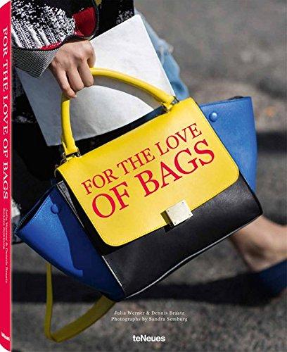 FOR THE LOVE OF BAGS por SANDRA SEMBURG
