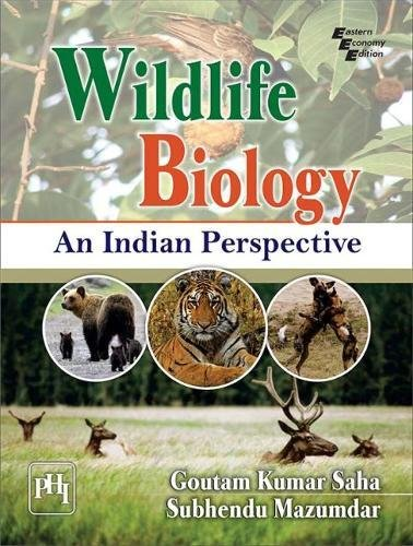 Wildlife Biology: An Indian Perspective