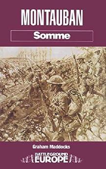 Montauban: Somme (Battleground Europe. Somme) by [Maddocks, Graham]