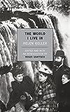 The World I Live in / Helen Keller