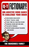 Fictionary! (Letters Q-T): 300 Addictive Word Games To Challenge Your Brain (Fun and Games Book 4) (English Edition)