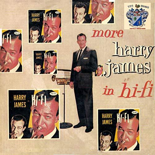 More Harry James in Hi-Fi (Harry James Hifi)