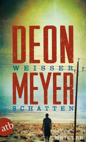 Buchseite und Rezensionen zu 'Weißer Schatten: Roman' von Deon Meyer