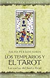 Los templarios y el tarot (TEXTOS TRADICIONALES)