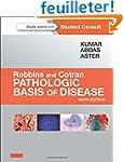 Robbins & Cotran Pathologic Basis of...