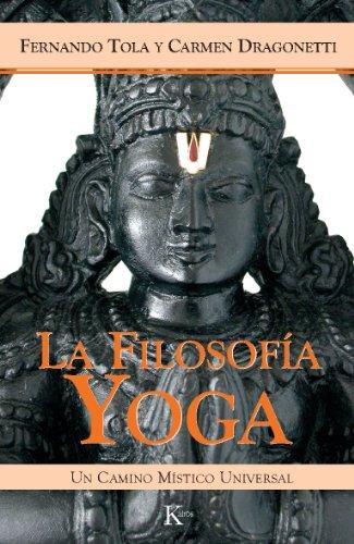 LA FILOSOFÍA YOGA:Un camino místico universal eBook ...