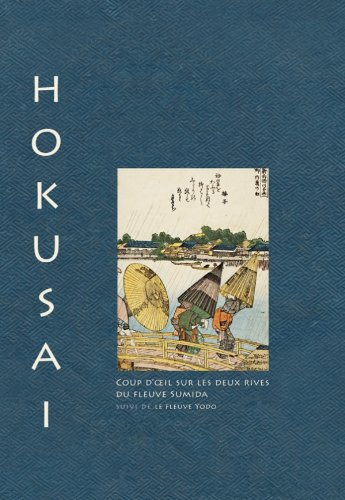 988fedbfc3 Hokusai. Coup d oeil sur les deux rives de la rivière Sumida suivi de
