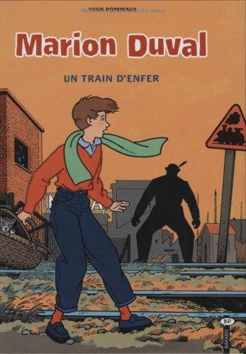 Marion Duval, Tome 6 : Un train d'enfer