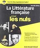 La Littérature française Pour les Nuls...
