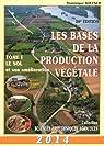Les bases de la production végétale, tome 1 : Le sol par Soltner