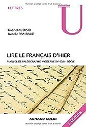 Lire le français d'hier - 5e éd. - Manuel de paléographie moderne XVe-XVIIIe siècle