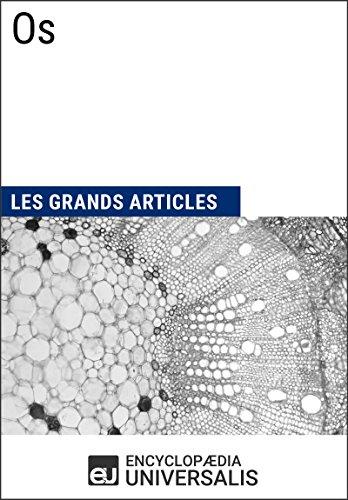 Os: Les Grands Articles d'Universalis par Encyclopædia Universalis
