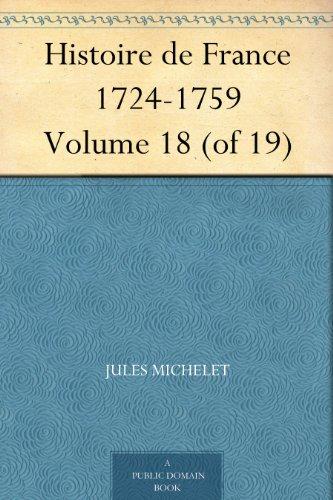Couverture du livre Histoire de France 1724-1759 Volume 18 (of 19)