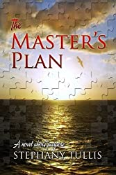 The Master's Plan: A Novel About Purpose (9999 Miracle Circle) (Volume 1) by Stephany Tullis (2013-11-19)