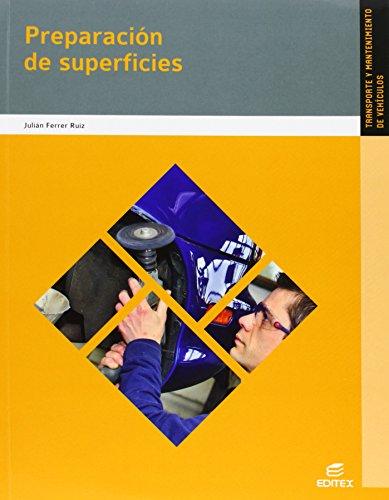 Preparación de superficies (Ciclos Formativos) por Julián Ferrer Ruiz