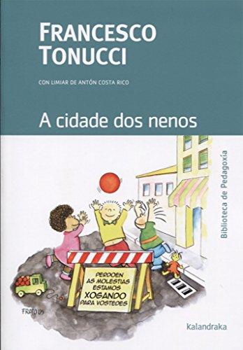 A cidade dos nenos (Biblioteca de Pedagoxía) por Francesco Tonucci