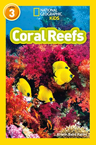 Coral Reefs: Level 3 (National Geographic Readers)