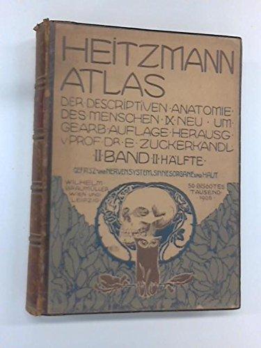 Heitzmann Atlas Der Descriptiven Anatomie II Band II Halfte