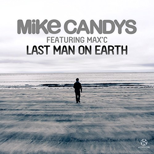 Last Man On Earth (Radio Edit)