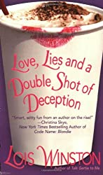 Love, Lies and a Double Shot of Deception by Lois Winston (2007-05-01)