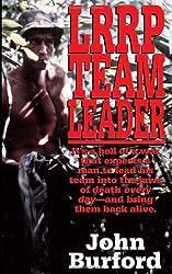 LRRP Team Leader: A Memoir of Vietnam by John Burford (1994-05-01)