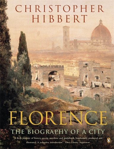 florence-the-biography-of-a-city