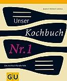 Unser Kochbuch  Nr - 1 - Margit Proebst