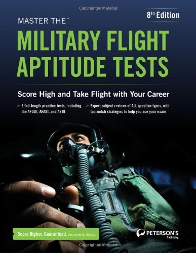 Master the Military Flight Aptitude Tests 8th (eighth) by Peterson's (2012) Paperback