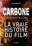 Carbone Connexion - Le casse du siècle