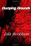 Dumping Grounds (Joshua Stokes Mysteries)