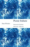 Poesie Italiane: Italienisch - Deutsch - Hans Winkler