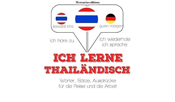 Ich Lerne Thailändisch Ich Höre Zu Ich Wiederhole Ich