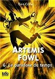 Artemis Fowl, 6:Le paradoxe du temps