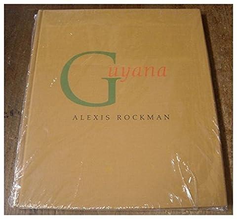 Alexis Rockman: Guyana by William Beebe (1997-06-30)