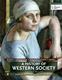 A History of Western Society, Volume 2: From the Age of Exploration to the Present