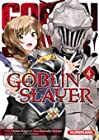 Goblin Slayer - Tome 4 (04)