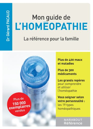 LE GUIDE DE L'HOMEOPATHIE