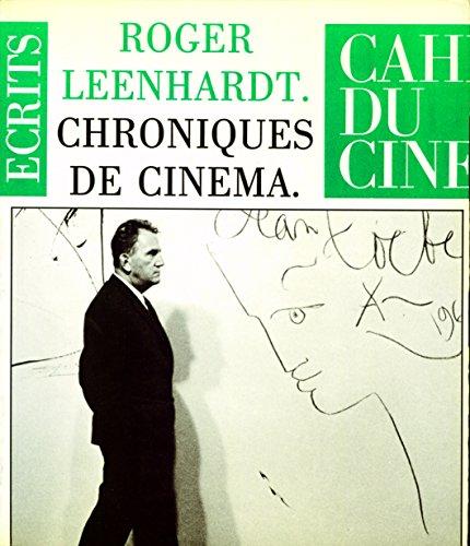 Chroniques de cinéma par Roger Leenhardt
