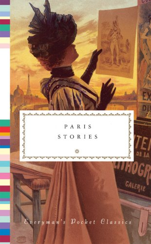 Paris Stories (Everyman's Library POCKET CLASSICS)