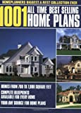1001 All Time Best Selling Home Plans: Home Planners Biggest and Best Collection Ever