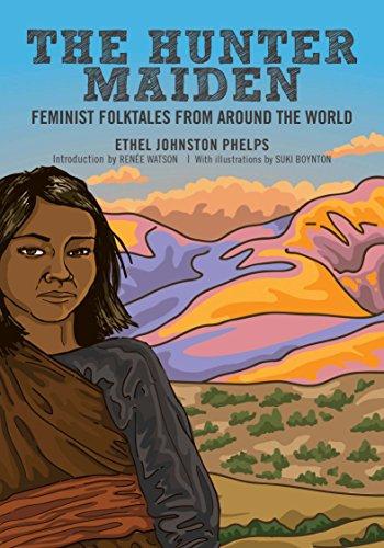 the-hunter-maiden-feminist-folktales-from-around-the-world