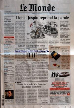 MONDE (LE) [No 18047] du 01/02/2003 - IRAK - LE SOMMET BUSH-BLAIR SUPPLEMENT - LE MONDE TELEVISION - LES MEDECINS DE LA TELE-REALITE JEU-CONCOURS - UN WEEK-END POUR DEUX A PRAGUE SHARON - LE PESSIMISME DES PALESTINIENS EDUCATION - CE QU'ENVISAGE LUC FERRY POUR LES IUFM TOULOUSE - DEUXIEME AEROPORT VACLAV HAVEL - PORTRAIT - 'MON AMI+«, PAR ADAM MICHNIK SKI - LES CHAMPIONNATS DU MONDE INTERNET - LES MALICES DU VIRUS SLAMMER MODE - PRET-A-PORTER MASCULIN A PARIS LIONEL JOSP