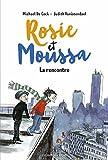 """Afficher """"Rosie et Moussa n° 1 La Rencontre"""""""