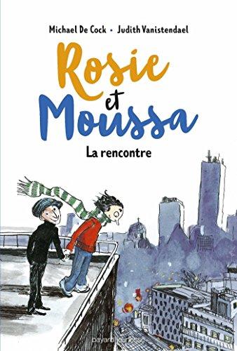 Rosie et Moussa (1) : La rencontre
