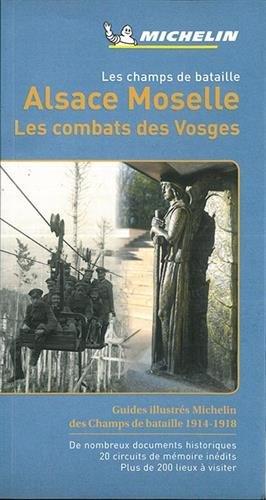 Carte Champs de Bataille: Alsace, Moselle Michel