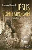 j?sus contemporain christologie br?ve et actuelle
