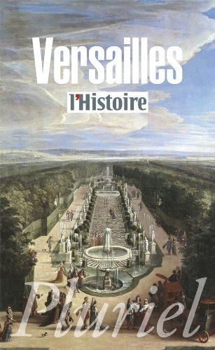 Versailles: Le pouvoir et la pierre