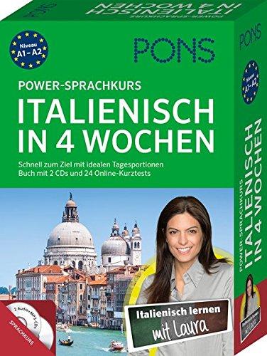 PONS Power-Sprachkurs Italienisch in 4 Wochen: Schnell zum Ziel mit idealen Tagesportionen. Buch mit 2 CDs und 24 Online-Kurztests