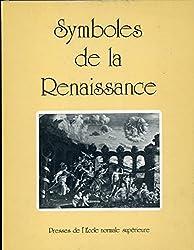 Symboles de la renaissance vol 1