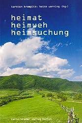 Heimat, Heimweh, Heimsuchung